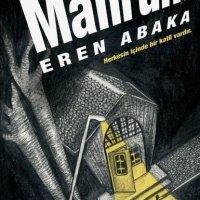 """Eren Abaka ile söyleşi: """"Mahrum, hissettiğim olumsuz hislerin meyvesidir."""""""