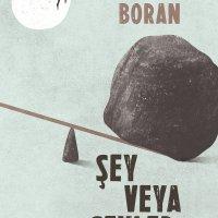 """Atakan Boran'ın ilk öykü kitabı """"Şey veya Şeyler"""" yayımlandı"""